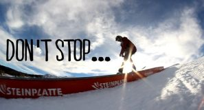 DON'T STOP… | Steinplatte Waidring | HAVIN' FUN…