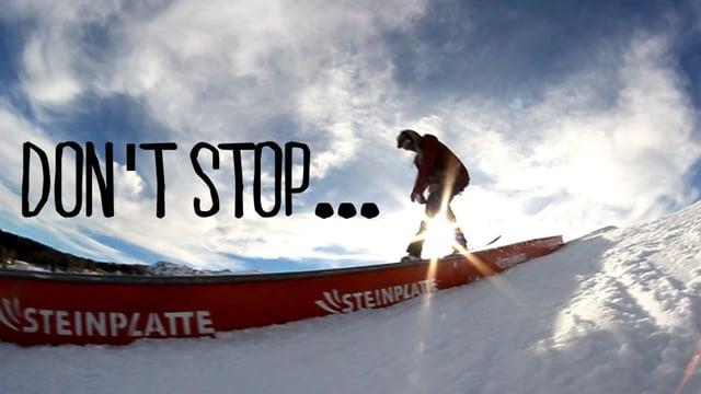 DON'T STOP…   Steinplatte Waidring   HAVIN' FUN…