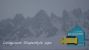 Living Room Slopestyle 2014